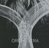 Raz Ohara and The Odd Orchestra II