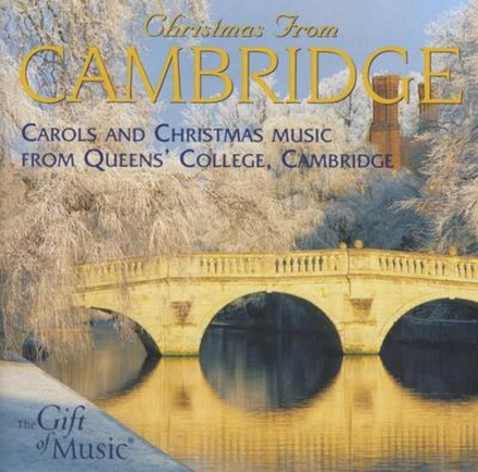 Christmas from Cambridge : Carols and Christmas from Queens' College, Cambridge