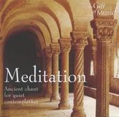 Meditation : Ancient chant for quiet contemplation