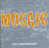15th anniversary : Best of Mosaic the choir