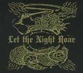 Let The Night Roar