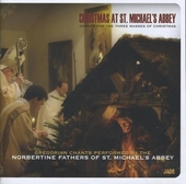 Christmas at St. Michael's Abbey : Chants for the three masses of Christmas