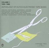 Anthology of Dutch electronic tape music. vol.1