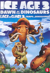 Ice Age 3 : dawn of the dinosaurs