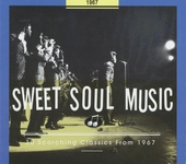 Sweet soul music : 30 scorching classics from 1967