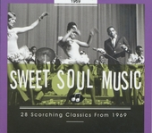 Sweet soul music : 28 scorching classics from 1969