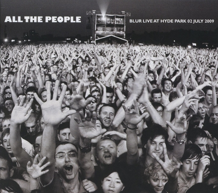 All the people : Blur live at Hyde Park 02 july 2009