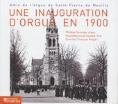 Une inauguration d'orgue en 1900