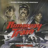 Runaway train : original motion picture soundtrack