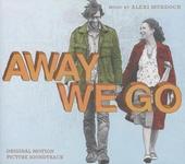Away we go : Original motion picture soundtrack