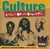 Chant down Babylon : Crucial roots tunes 1989-1999
