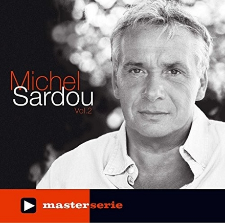 Michel Sardou. Vol. 2