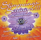 Stimmungsschlager!!! 2010 : Der absolute Partyhammer!