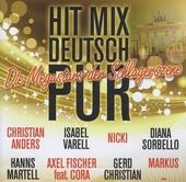 Hit mix Deutsch pur : Die Megastars der Schlagerszene