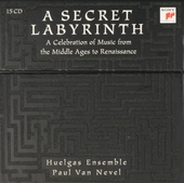 A secret labyrinth : a celebration of music from The Middle Ages to Renaissance