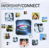 Integrity's iWorship-connect : Live your worship