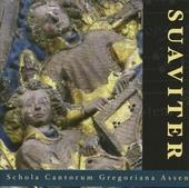 Suaviter : Gregoriaanse gezangen door het kerkelijk jaar