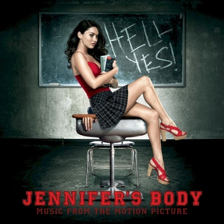 Jennifer's body : music from the motion picture