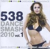 538 dance smash 2010. vol.1
