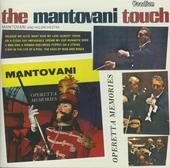 The Mantovani touch ; Operetta memories