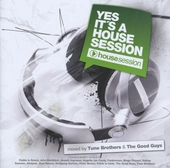 Yes it's a house session