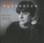 Anne Sylvestre 1981-1985 : Ecrire pour ne pas mourire
