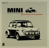 Mini : The car, the cult & the swinging beats