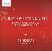What sweeter music : Songs and carols for Christmas