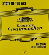 State of the art : Deutsche Grammophon - The story