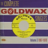 The complete Goldwax singles. Vol.3, 1967-1970