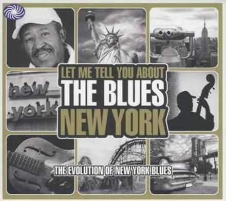 New York : the evolution of New York blues