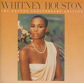 Whitney Houston : The deluxe anniversary edition