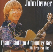Thank God I'm a country boy : His greatest hits