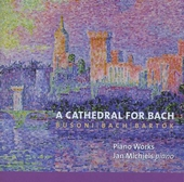 A cathedral for Bach : piano works