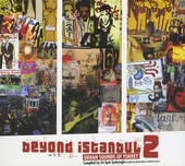 Beyond Istanbul. Vol. 2, Urban sounds of Turkey