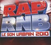 Rap RNB : Le son urbain 2010
