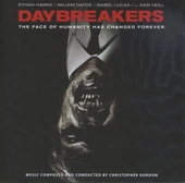 Daybreakers : The face of humanity has changed forever; orignal motion picture soundtrack