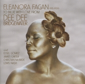 Eleanora Fagan : to Billie with love from Dee Dee Bridgewater