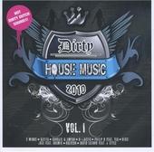 Dirty house music 2010. vol.1
