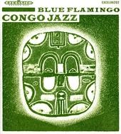 Congo jazz : hot jazz, Congolese rumba, gospel, jug band & exotica