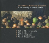 (Another) Nuttree Quartet : Something sentimental
