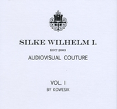 Silke Wilhelm I. : Audiovisual couture