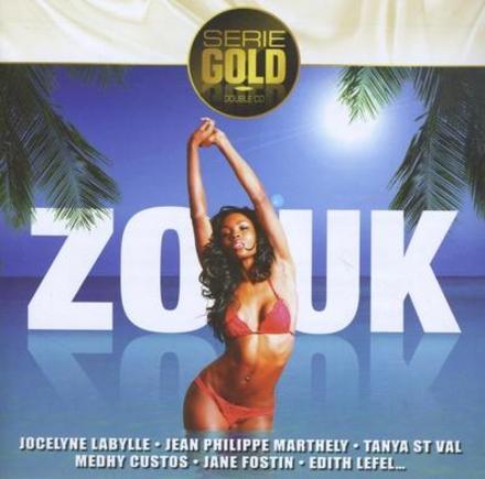 Serie gold : Zouk