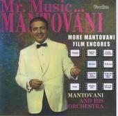 Mr. Music...Mantovani ; More Mantovani film encores