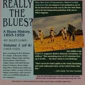 Really the blues? : a blues history 1893-1959. Vol. 1, 1893-1929