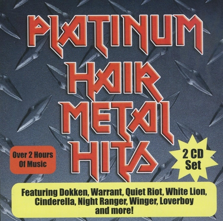 Platinum hair metal hits