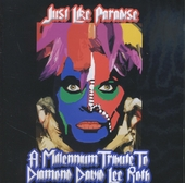 Just like paradise : a millennium tribute to Diamond David Lee Roth
