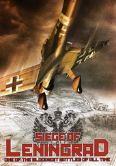 Siege of Leningrad : one of the bloodiest battles of all time