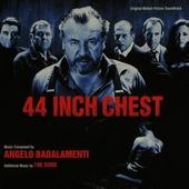 44 inch chest : original motion picture soundtrack