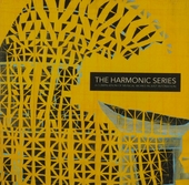 The Harmonic series : a compilation of musical works in just intonation